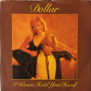 "Dollar - I Wanna Hold Your Hand (7"") (VG/G)"